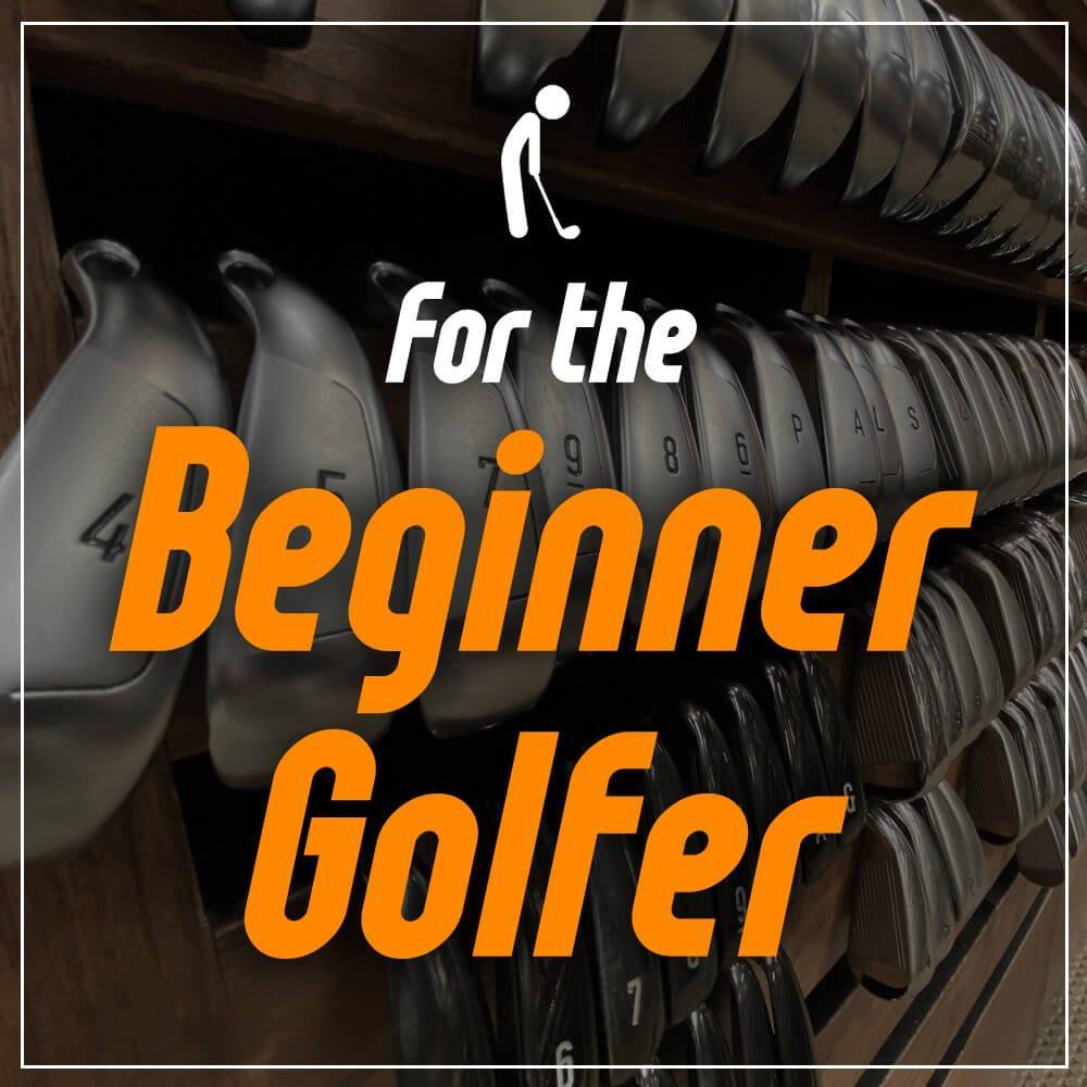 For the Beginner Golfer