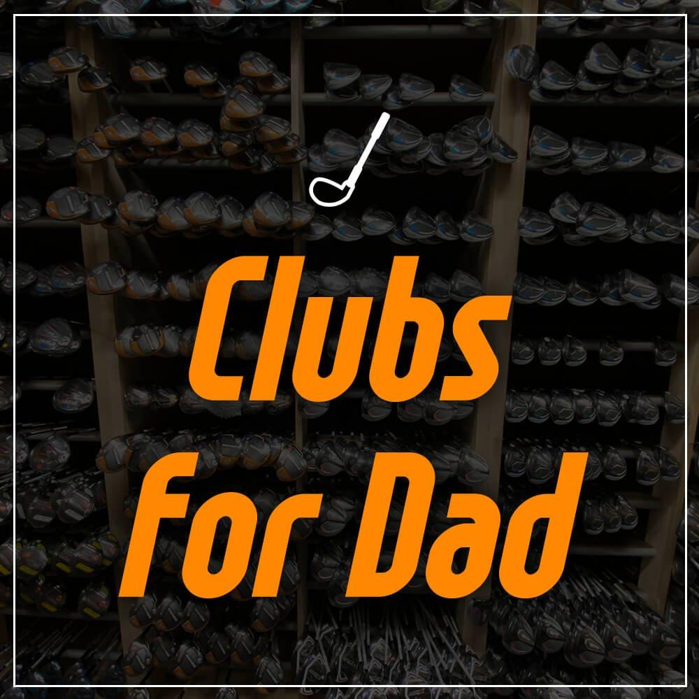 Clubs for Dad