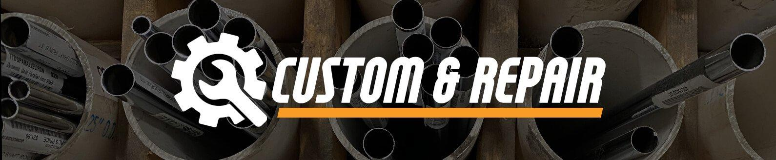 Custom & Repair Shop