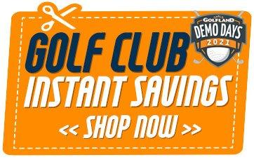 Golf Club Demo Day Instant Savings